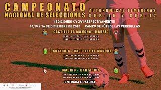 Fútbol Femenino. Campeonato España sub17 por CCAA. Cantabria vs Castilla La Mancha