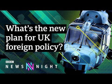 What's the plan for 'Global Britain'? - BBC Newsnight