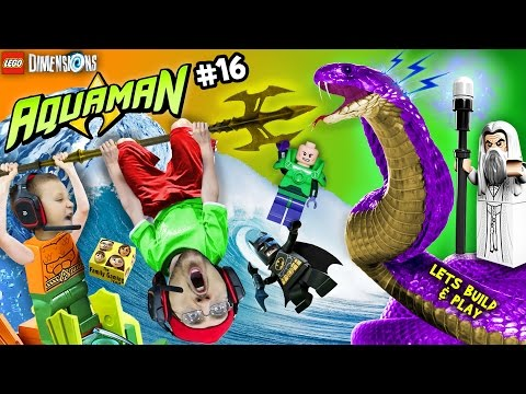 AQUAMAN TAKES A BATH!  Lets Build & Play LEGO Dimensions #16: Saruman Snake Boss Battle (FGTEEV)