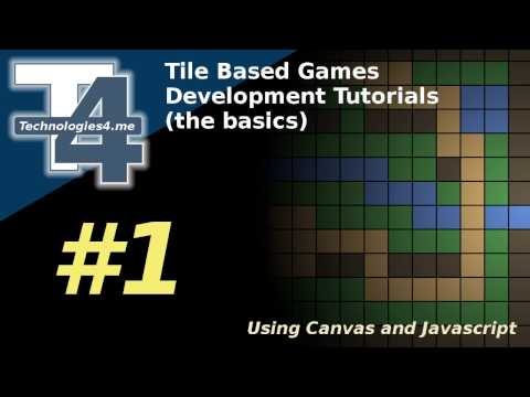 Tile Based Game Development In Javascript & Canvas #1