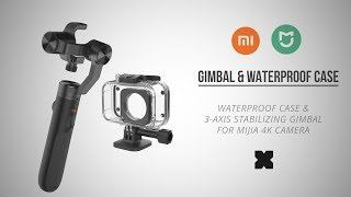 NEW Xiaomi 3-axis stabilizer & underwater case for Mijia 4K camera