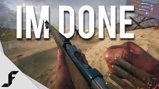 I'M DONE - Battlefield 1 Sniper