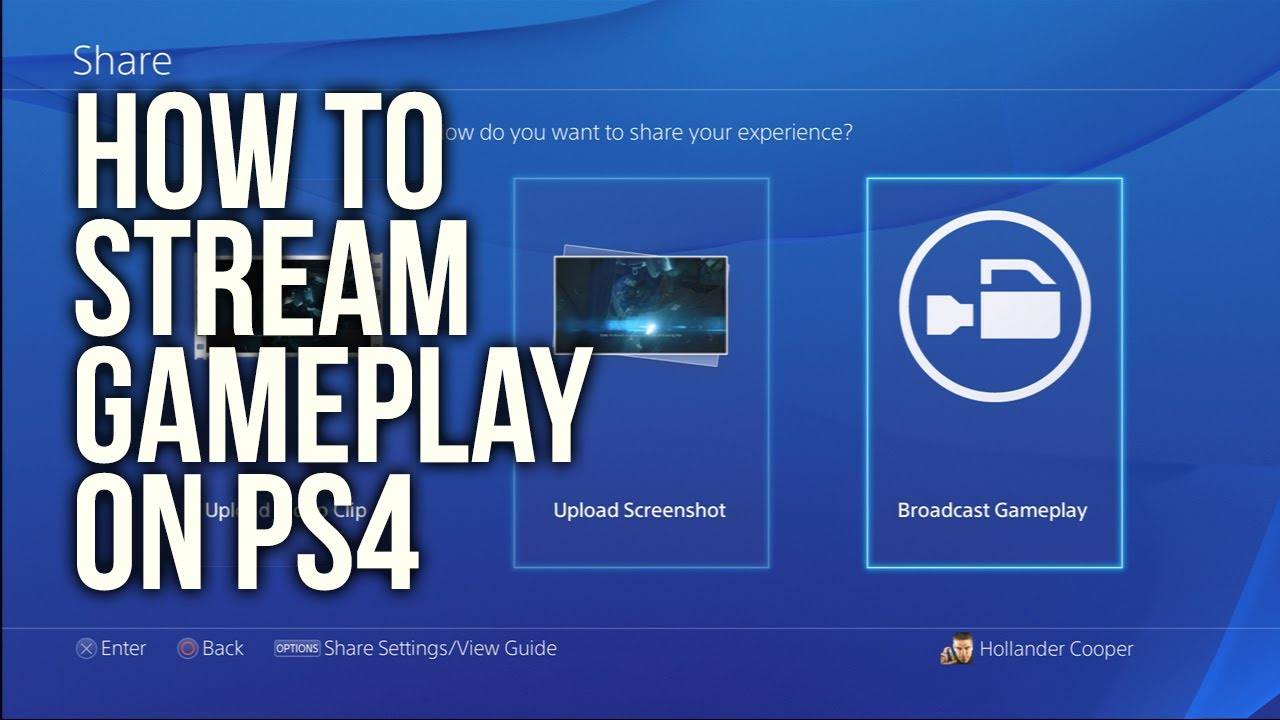 How To Stream To Twitch: How To Stream To Twitch And Ustream On PS4