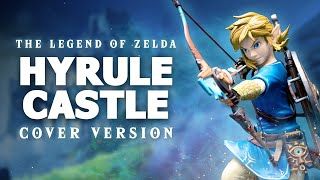 Hyrule Castle The Legend Of Zelda Breath Of The Wild Music Youtube