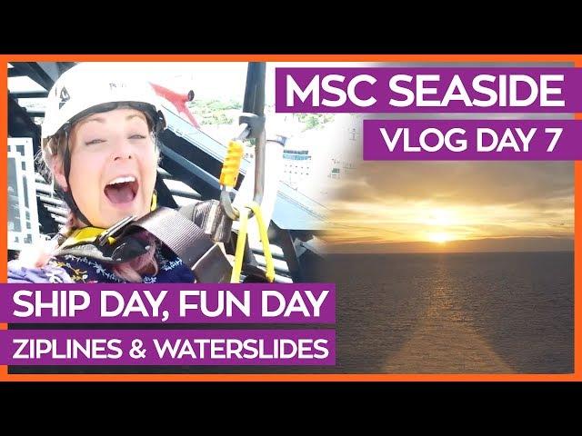 Ziplines, Waterslides & Tea Time | MSC Seaside Cruise Vlog Day 07