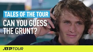 Who Wins At Guess The Grunt? Part 1! | TALES OF THE TOUR | ATP