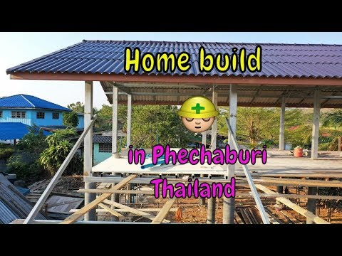 Our Home Build in Phechaburi Thailand
