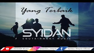 Yang Terbaik (Acapella Version) - Syidan Nasyid | Official Music Video