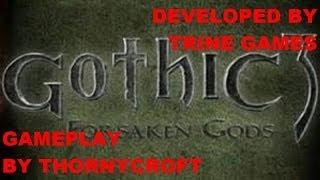 Gothic 3 Forsaken Gods Gameplay Episode 1