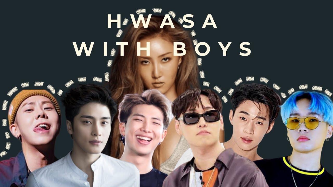 (RE-MAKE) MAMAMOO HWASA WITH BOYS