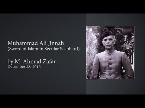 Muhammad Ali Jinnah (محمد علی جناح) - Sword of Islam in Secular Scabbard