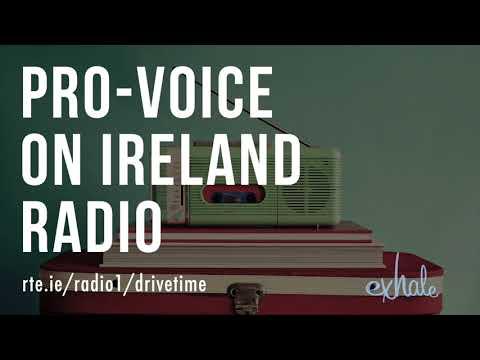 Pro-Voice on Ireland Radio