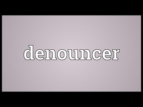Denouncer Meaning