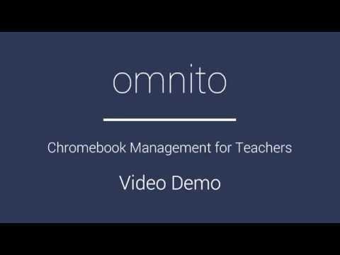 Omnito: Chromebook Monitoring and Management for Teachers