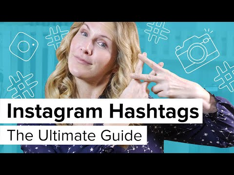 Instagram Hashtags: The Ultimate Guide! 2018