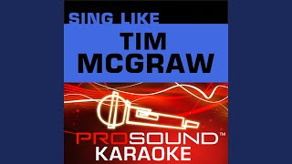 Some Things Never Change (Karaoke Lead Vocal Demo) (In the Style of Tim McGraw)