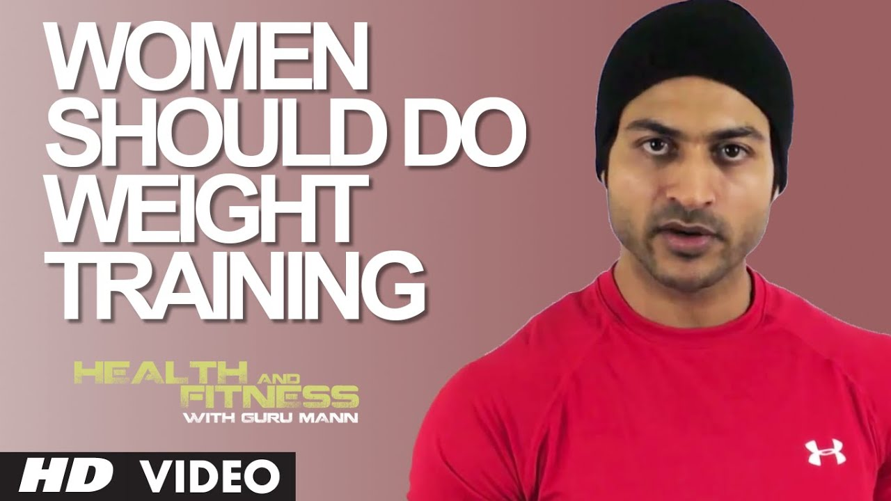 Women Should Do Weight Training? Biggest Myth Busted | Workout TipsTips | Guru Mann