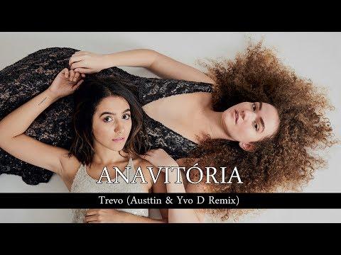 Anavitoria Trevo Remix (ft. Tiago Iorc) by Austtin e Yvo D [Download na descrição]