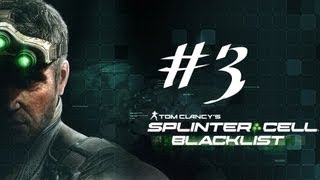 My Friends are Mute - Splinter Cell Blacklist Playthrough With Commentary Part 3
