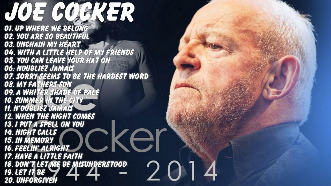 Best Songs Of Joe Cocker -Joe Cocker Greatest Hits - YouTube |Joe Cocker Greatest Hits Youtube
