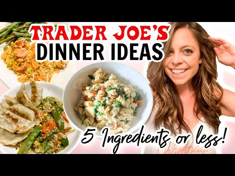 5 TRADER JOES MEALS WITH 5 INGREDIENTS OR LESS! TRADER JOES DINNER IDEAS!
