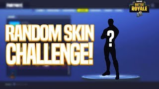 Random Skin Challenge! Fortnite Battle Royale Gameplay!
