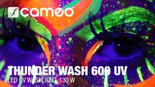 Cameo THUNDER WASH 600 UV - The Art of Ultraviolet