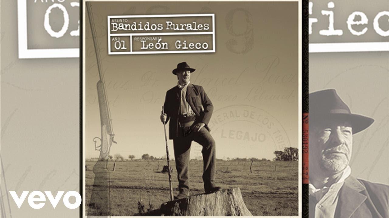 leon-gieco-bandidos-rurales-leongiecovevo