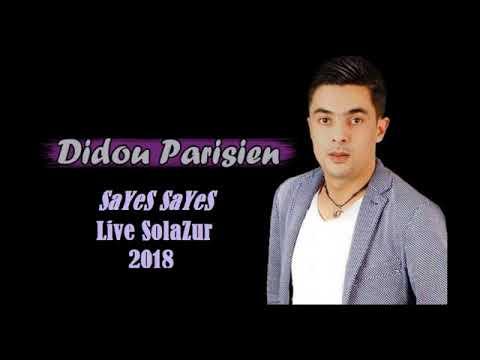 Didou Parisien Sayes Sayes Live Solazur 2018