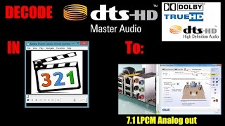 DTS-HD MA 7.1 AND TRUE-HD 7.1 decoding in MPC  to 7.1 LPCM This completes pimping my htpc