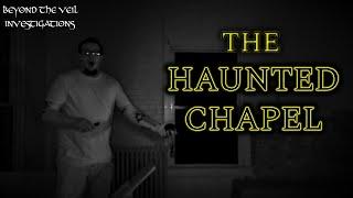 THE HAUNTED CHAPEL of Randolph County Infirmary!!!! SCARY Spirit Box Voices, EVPs & Anomalies!!