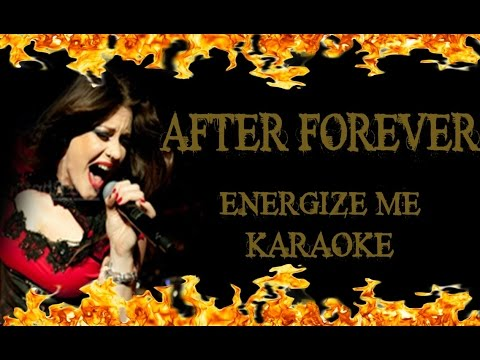 After Forever - Energize Me (KARAOKE HD)