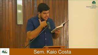 Culto Manhã - Domingo 18/10/20 - Sem. Kaio Costa