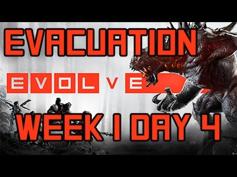 Evolve - Evacuation Week 1 Day 4