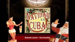 Rolando Laserie – Esta Navidad