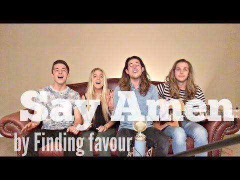 Say Amen - Finding Favour (Bonray Cover)