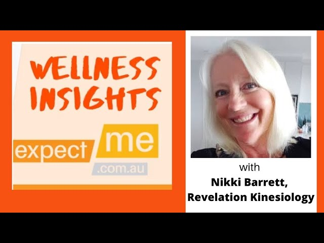Wellness Insights, guest Nikki Barrett, Revelation Kinesiology