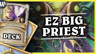 EZ BIG PRIEST - Hearthstone Deck Wild (K&C)