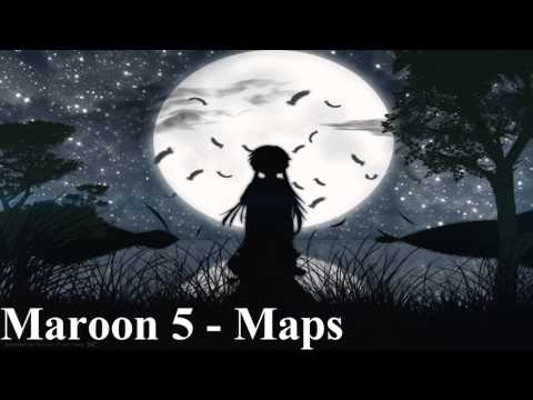 (nightcore) Maroon 5-maps