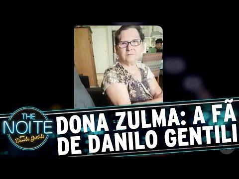 Dona Zulma: A fã mais fofa de Danilo Gentili | The Noite (15/03/17)
