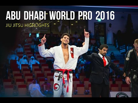 Abu Dhabi World Pro 2016 - JiuJitsu Highlights