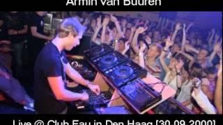 Armin van Buuren - Live @ Club Eau in Den Haag [30-09-2000]