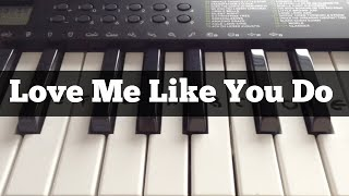 Love Me Like You Do - Ellie Goulding | Easy Keyboard Tutorial With Notes (Right Hand)