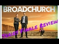 Broadchurch Series 3 Finale (2017) Review