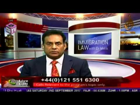 Noor TV immigration Law with Dr Malik 2nd September 2017