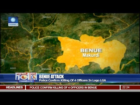 Police Confirm Killing Of 4 Officers In Benue Attack Pt.2 |News@10| 16/04/18