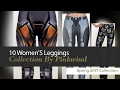 10 Women'S Leggings Collection By Pinkwind Spring 2017 Collection