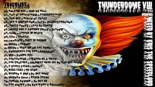 Thunderdome VIII. Megamix mixed by Kris the Speedlord