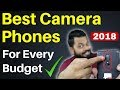 BEST CAMERA SMARTPHONES For Every Budget 2018 | From 5000 to 50,000 🔥🔥🔥