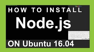 How To Install Node.js on Ubuntu 16.04 Mp3